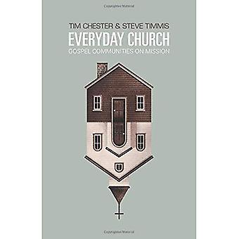 Everyday kyrka: Evangeliet samhällen på uppdrag (Re: Lit böcker)
