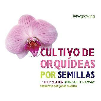 Cultivo de Orquideas Por Semillas