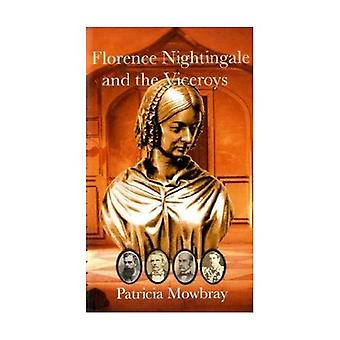 Florence Nightingale and the Viceroys