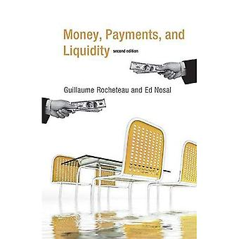Money, Payments, and Liquidity (Money, Payments, and Liquidity)