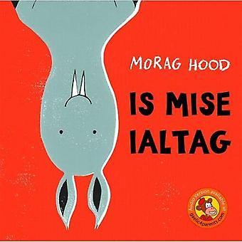 Is Mise Ialtag
