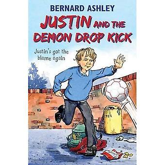 Justin and the Demon Drop Kick