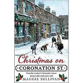 Christmas on Coronation Street: The perfect Christmas read (Coronation Street, Book 1) (Coronation� Street)