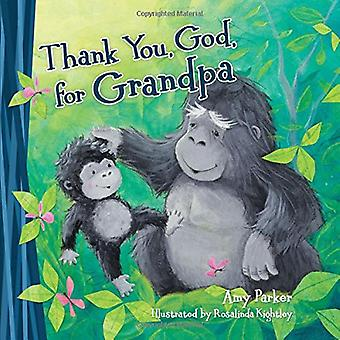 Thank You, God, for Grandpa [Board Book]
