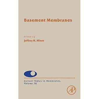 Kelder membranen door Miner & Jeffrey H.