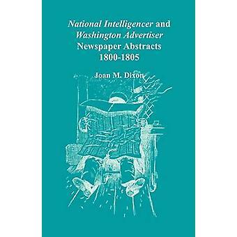 Intelligencer nacional e Washington anunciante jornal abstrai 18001805 por Dixon & Joan M.