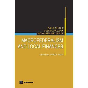 Macro federalisme en lokale financiering door Shah & Anwar