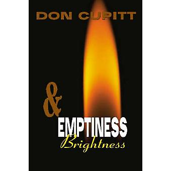 Emptiness and Brightness by Cupitt & Don