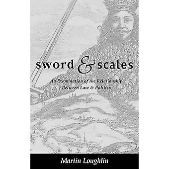 Sword and Scales by Loughlin & Martin