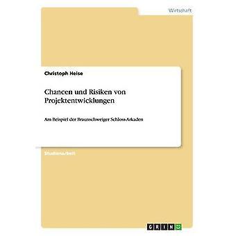 Chancen und Risiken von Projektentwicklungen by Heise & Christoph