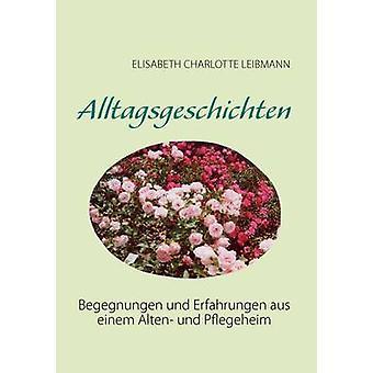 Alltagsgeschichten by Leibmann & Elisabeth Charlotte