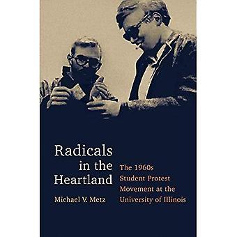 Les radicaux dans le cœur: l'étudiant des années 1960 protester contre le mouvement à l'Université de l'Illinois