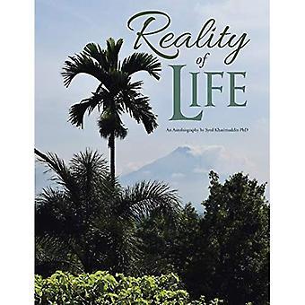 Reality of Life: An Autobiography by Syed Khasimuddin PhD