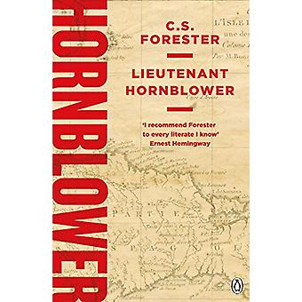 Lieutenant Hornblower by C. S. Forester - 9781405928304 Book