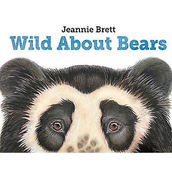 Wild About Bears by Jeannie Brett - 9781580894180 Book