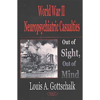 World War 2 Neuropsychiatric Casualties - Out of Sight - Out of Mind b