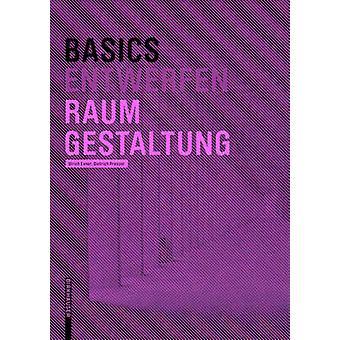 Basics Raumgestaltung (2nd) by Ulrich Exner - Dietrich Pressel - 9783