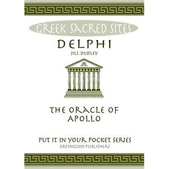 Delphi - The Oracle Of Apollo by Dudley Jill