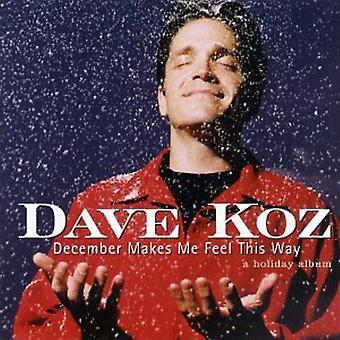 Dave Koz - importazione USA dicembre rende Me Feel This Way [CD]
