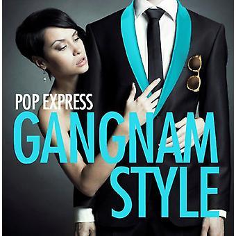 Pop Express - Gangnam Style [CD] USA import