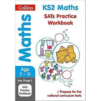 KS2 Maths SATs Practice Workbook by Collins KS2 - 9780008112783 Book