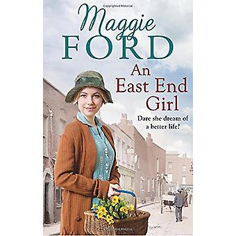 An East End Girl by Maggie Ford - 9780091956271 Book