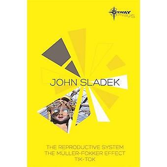 John Sladek SF Gateway Omnibus - The Reproductive System - The Muller-