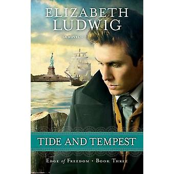 Tide and Tempest by Elizabeth Ludwig - 9780764210419 Book