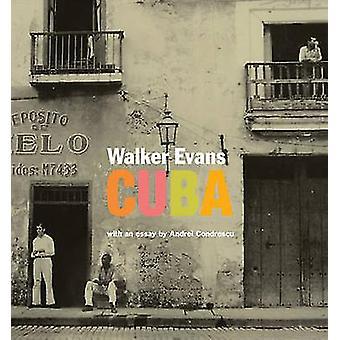 Walker Evans - Cuba by Andrei Codrescu - 9781606060643 Book