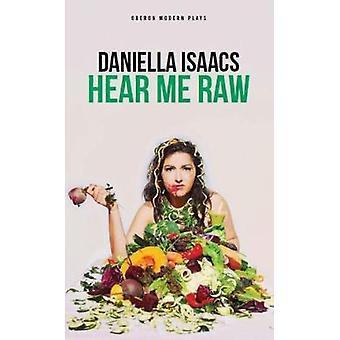 Słychać mnie Raw, Daniella Isaacs - 9781786823748 książki
