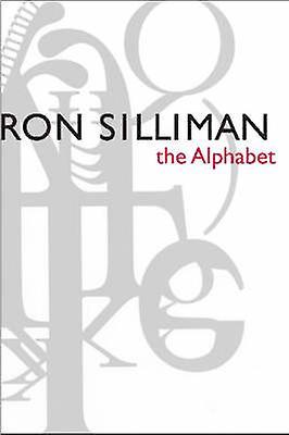 The Alphabet by Ron Silliman - Charles Bernstein - Hank Lazer - 97808