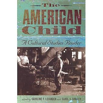 El niño americano: Un lector de estudios culturales