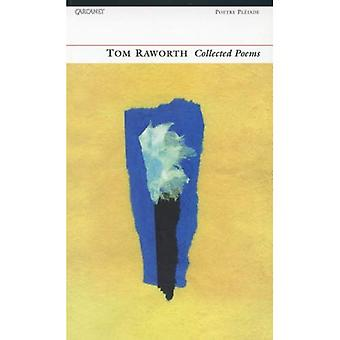 Tom Raworth: Collected Poems