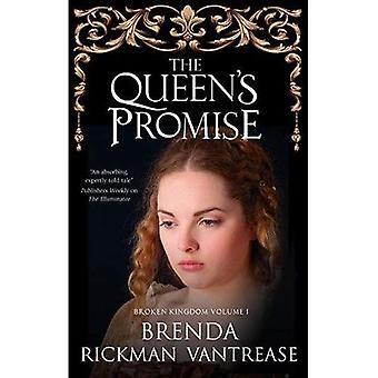 Die Königin Versprechen (Königreich gebrochen)