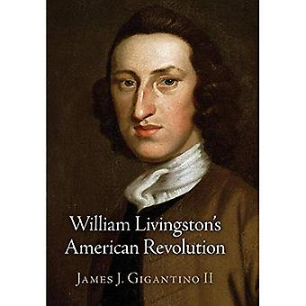William Livingston van Amerikaanse Revolutie (Haney Stichting serie)