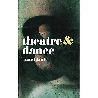 Teatteri ja tanssi (teatteri ja)