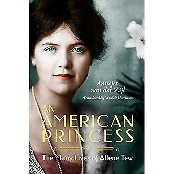 Uma princesa americana: as muitas vidas de Allene Tew