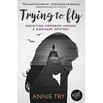 Trying to Fly: Haunting Memories Arouse a Dormant Mystery
