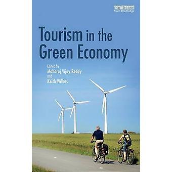 Tourism in the Green Economy by Reddy & Maharaj Vijay