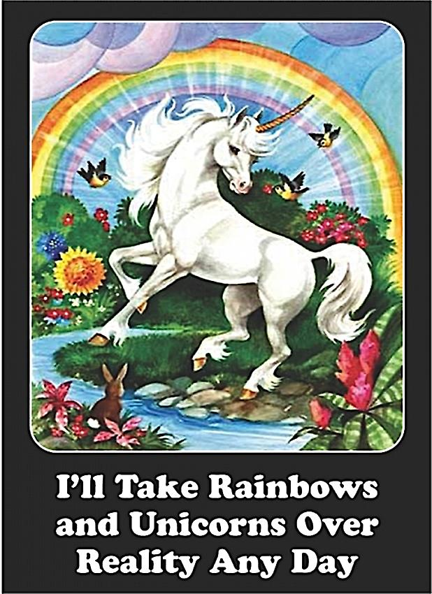 I'll Take Rainbows and Unicorns.. Metal Funny Fridge Magnet    (hb)
