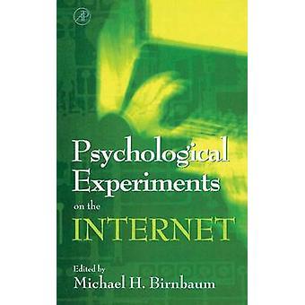 Esperimenti psicologici su Internet da Birnbaum & Michael H.