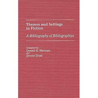 Temas e configurações em ficção A bibliografia de bibliografias por Hartman e Donald K.