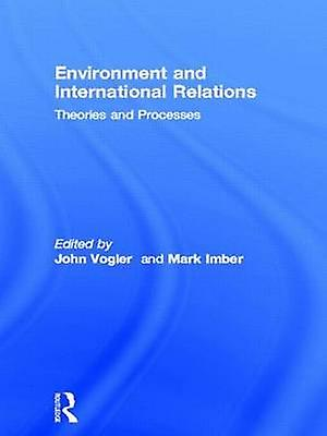 The EnvironHommest and International Relations by Imber & Mark