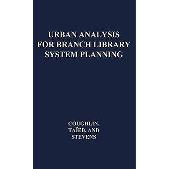 Urban analyse for Branch Library System planlægning. af Coughlin & Robert E.