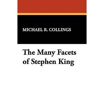 The Many Facets of Stephen King by Collings & Michael R.
