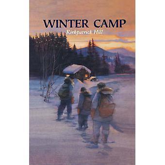 Winter Camp by Hill & Kirkpatrick