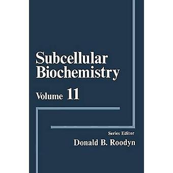 Subcellular Biochemistry by Roodyn & D. B.