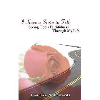 Ich habe eine Geschichte zu erzählen von Edwards & Candace N.