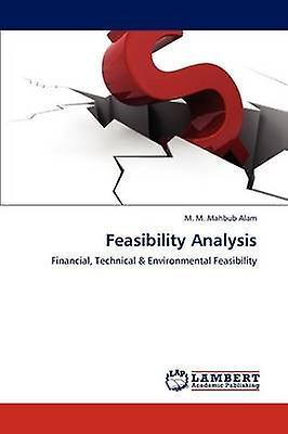 Feasibility Analysis by Alam & M. M. Mahbub