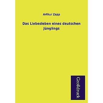 Das Liebesleben Eines Deutschen Junglings by Zapp & Arthur